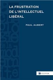 La Frustration De L´Intellectuel Liberal