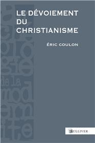 Le Devoiement Du Christianisme