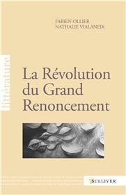 La Revolution Du Grand Renoncement