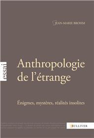 Anthropologie De L´Etrange