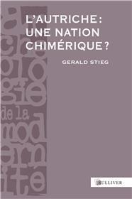 L´Autriche : Une Nation Chimerique ?