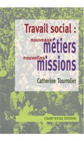 Travail Social Nouveaux Metiers Nouvelles Missions