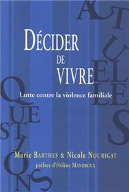 Decider De Vivre Lutte Contre La Violence Familiale