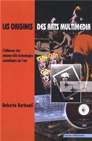 Origines Des Arts Multimedia