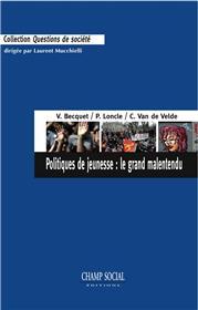 Politiques De Jeunesse : Le Grand Malentendu
