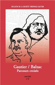 Bulletin Theophile Gautier N°37 : Gautier-Balzac, Parcours Croises