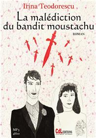 LA MALEDICTION DU BANDIT MOUSTACHU (1cd mp3)