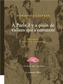 A Paris Il Y A Plein De Valises Qui S´Ennuient