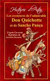 L´Histoire Des Admirables Don Quichotte Et Sancho Panca