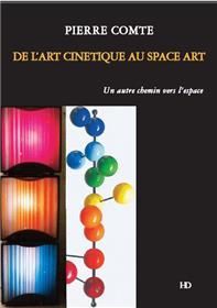 De L´Art Cinetique Au Space Art