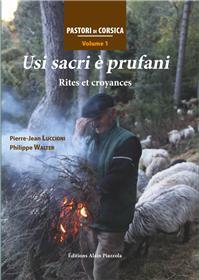 Usi Sacri E Prufani - Rites Et Croyances