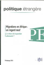 Politique Etrangere Vol.81 1/2016 Migrations En Afrique Printemps 2016