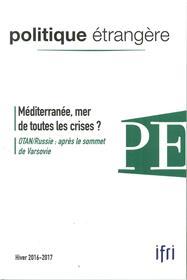 Politique Etrangere N°4/2016 Mediterranee Hiver 2016/2017