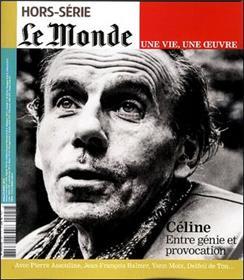 Celine - Le Monde Hors Serie Une Vie Une Oeuvre N°22