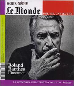 Le Monde Hs Vie/Oeuvre N°26 Roland Barthes Juin 2015