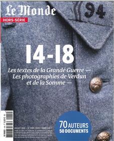 Le Monde Hs 14 / 14-18 Les Textes De La La Grande Guerre Juin 2016