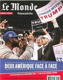 Le Monde Hs N° 54 - Deux Ameriques Face A Face - Octobre 2016