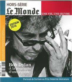 Le Monde Hs 32  Une  Vie/Oeuvre  Bob Dylan Novembre 2016