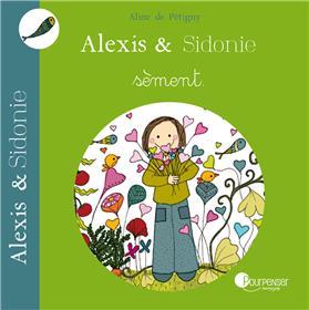Alexis Et Sidonie Sement