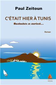 C´Etait Hier A Tunis