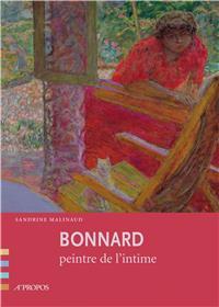 Bonnard Peintre De L´Intimite