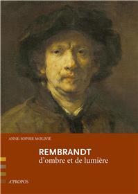 Rembrandt, D´Ombre Et De Lumiere