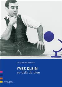 Yves Klein, Au-Dela Du Bleu