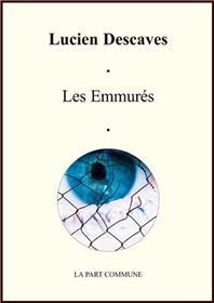 Emmures (Les)