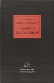 Anatomie De L Electricite