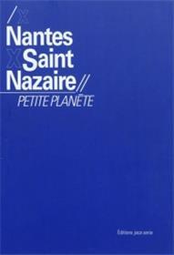 Nantes Saint Nazaire Petite Planete