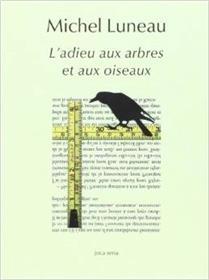 L´Adieu Aux Arbres Et Aux Oiseaux