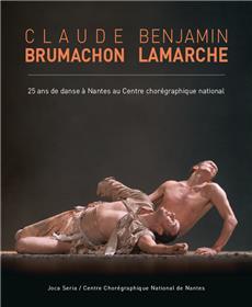 Brumachon / Lamarche, 25 Ans De Danse A Nantes