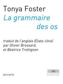 La Grammaire Des Os