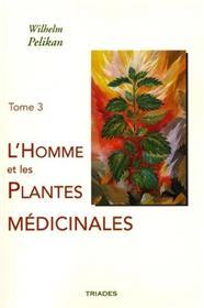 Homme Et Les Plantes Medicinales, Tome 3
