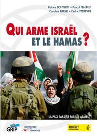 Qui Arme Israël Et Le Hamas ?