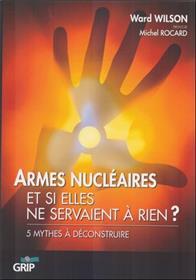 Armes Nucleaires 5 Mythes A Deconstruire