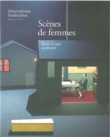 Alternatives Theatrales N°129 Scenes De Femmes Juillet2016