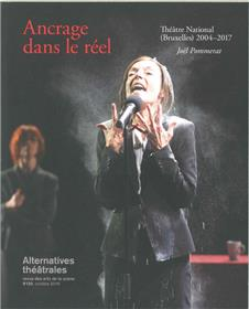 Alternatives Theatrales N°130 Ancrage Dans Le Reel Octobre 2016