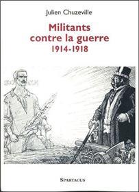 MILITANTS CONTRE LA GUERRE 1914-1918  b186