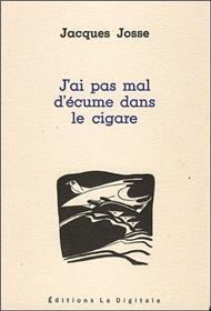 J´Ai Pas Mal D´Ecume Dans Le Cigare