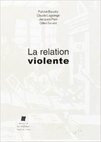 La Relation Violente
