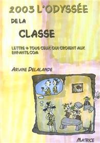 2003 L´Odysee De La Classe