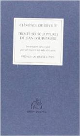 36 Sculptures De Jean Louis Faure