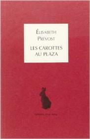 Carottes Au Plaza (Les)