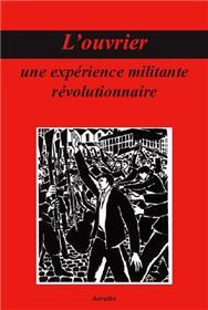 L´Ouvrier, Une Experience Militante Revolutionnaire