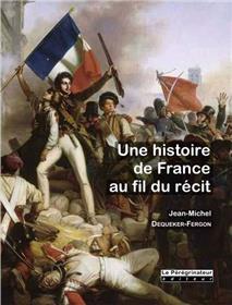 Une Histoire De France Au Fil Du Récit