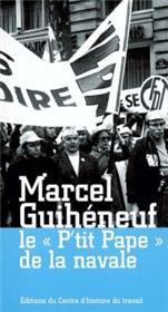 Marcel Guihéneuf (Le P´Tit Pape De La Navale)