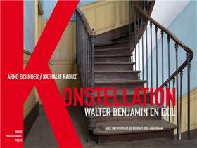 Konstellation Walter Benjamin En Exil 1933-1940