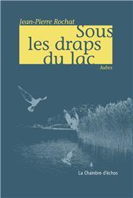 Sous Les Draps Du Lac