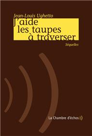 J´Aide Les Taupes A Traverser